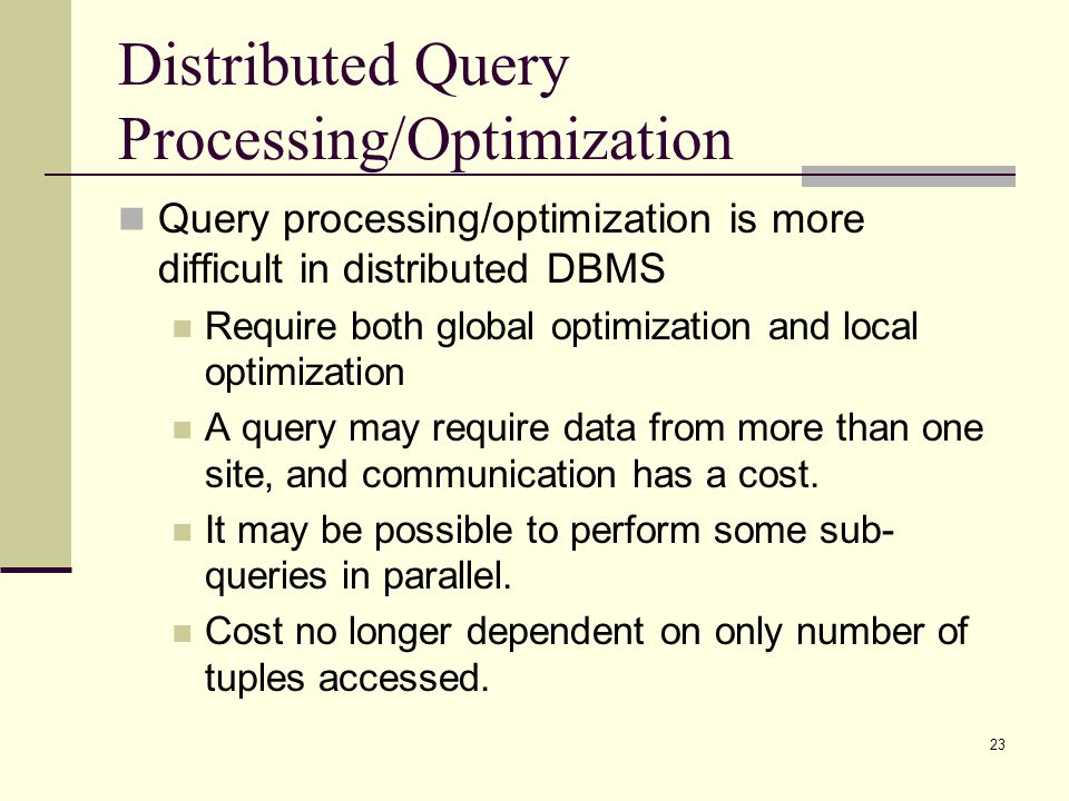 Distributed Query Processing/Optimization