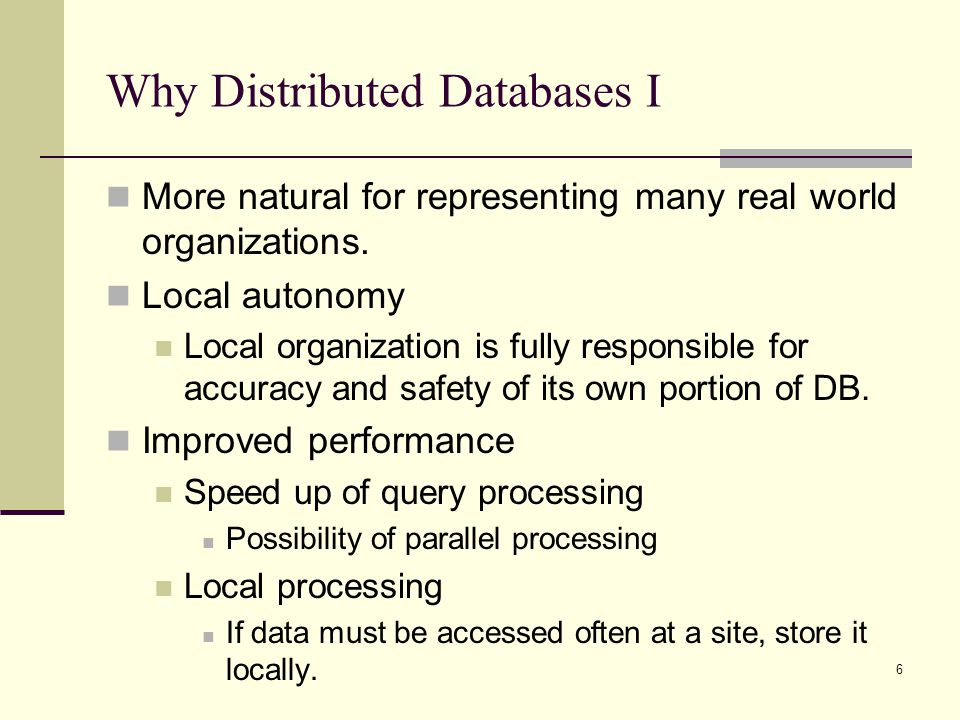 Why Distributed Databases I