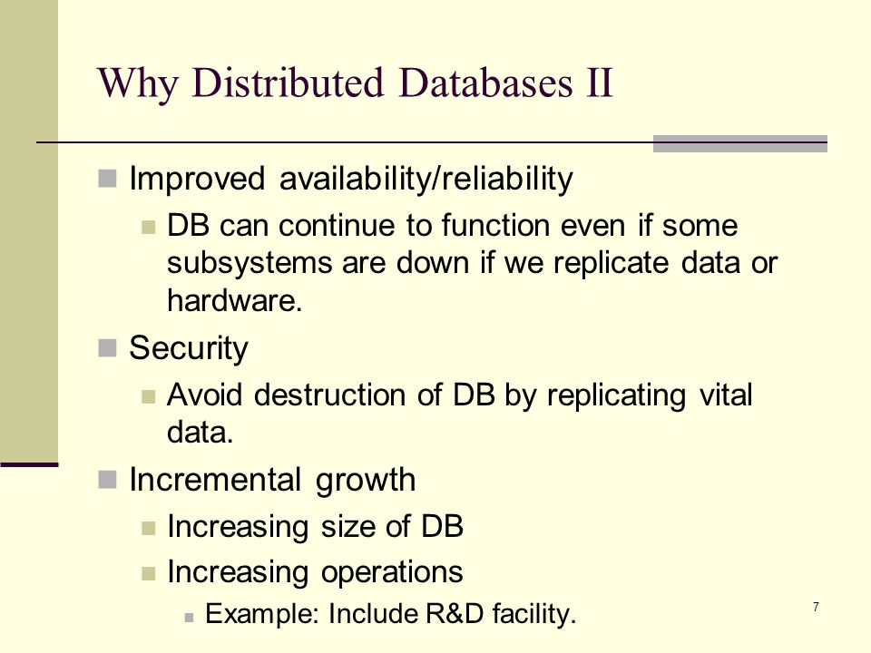 Why Distributed Databases II