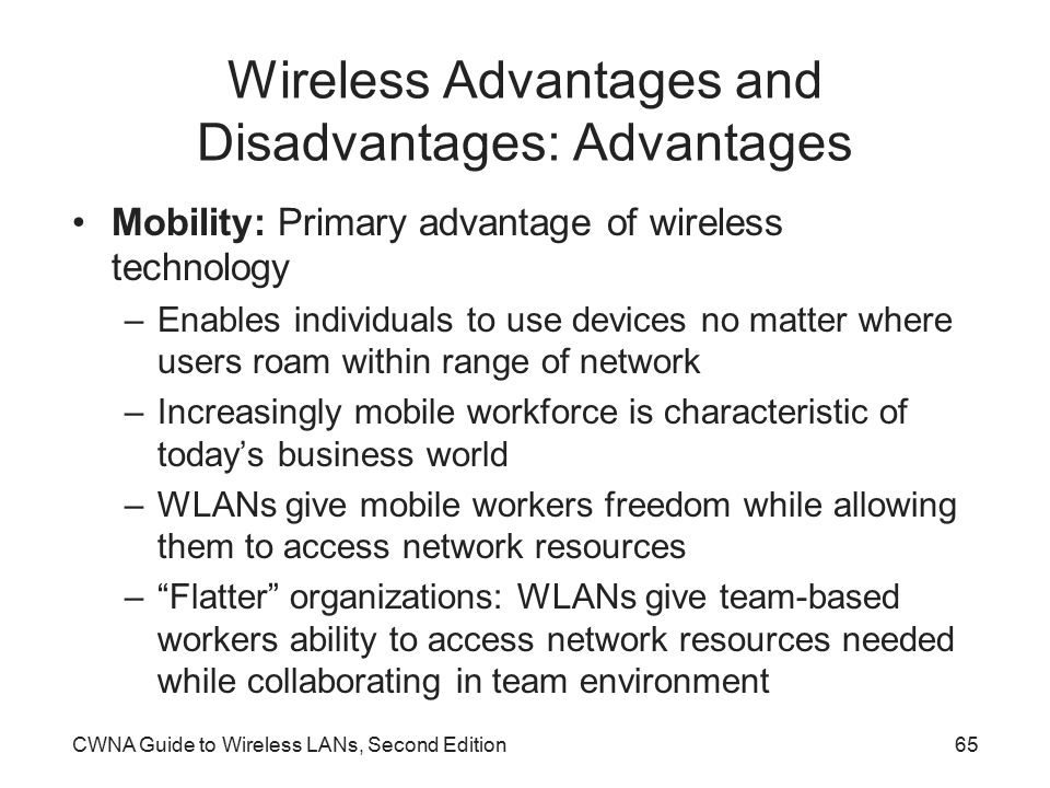 wireless network advantages and disadvantages Each of these types of networking has their advantages and disadvantages   the aim of the paper is to compare the wired and wireless networks on the basis .
