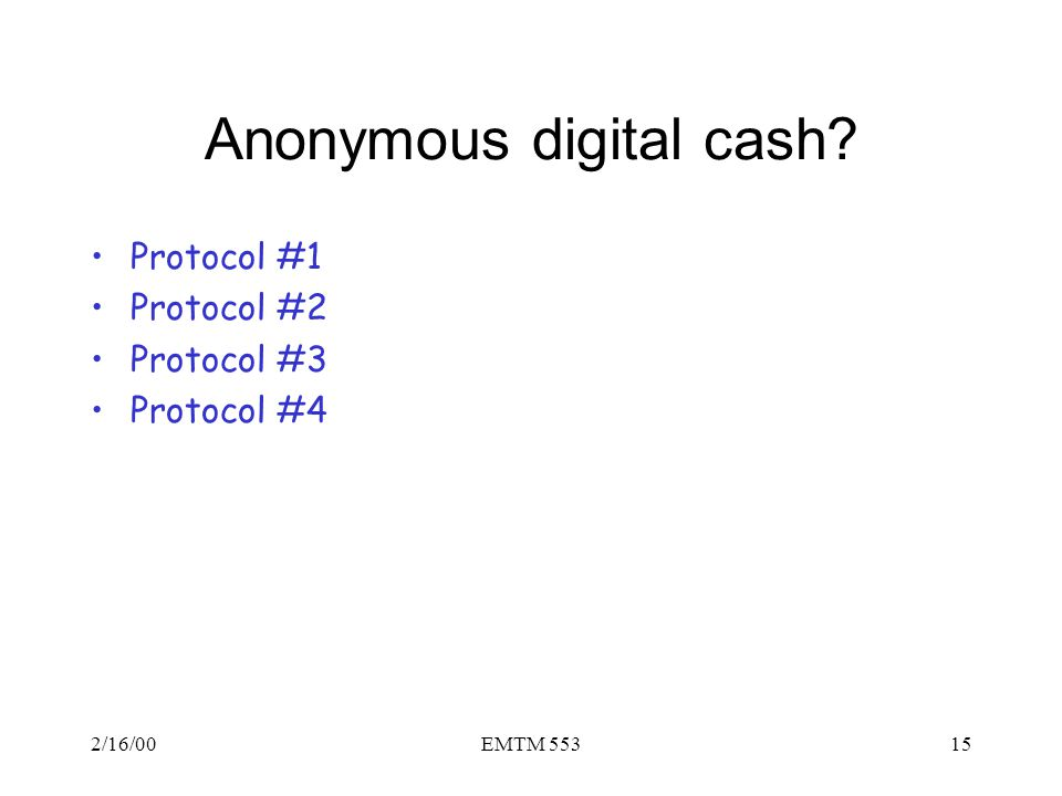Anonymous digital cash