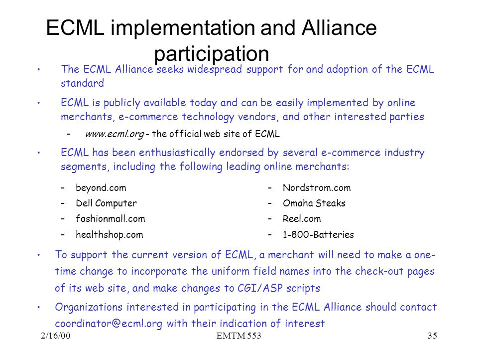 ECML implementation and Alliance participation