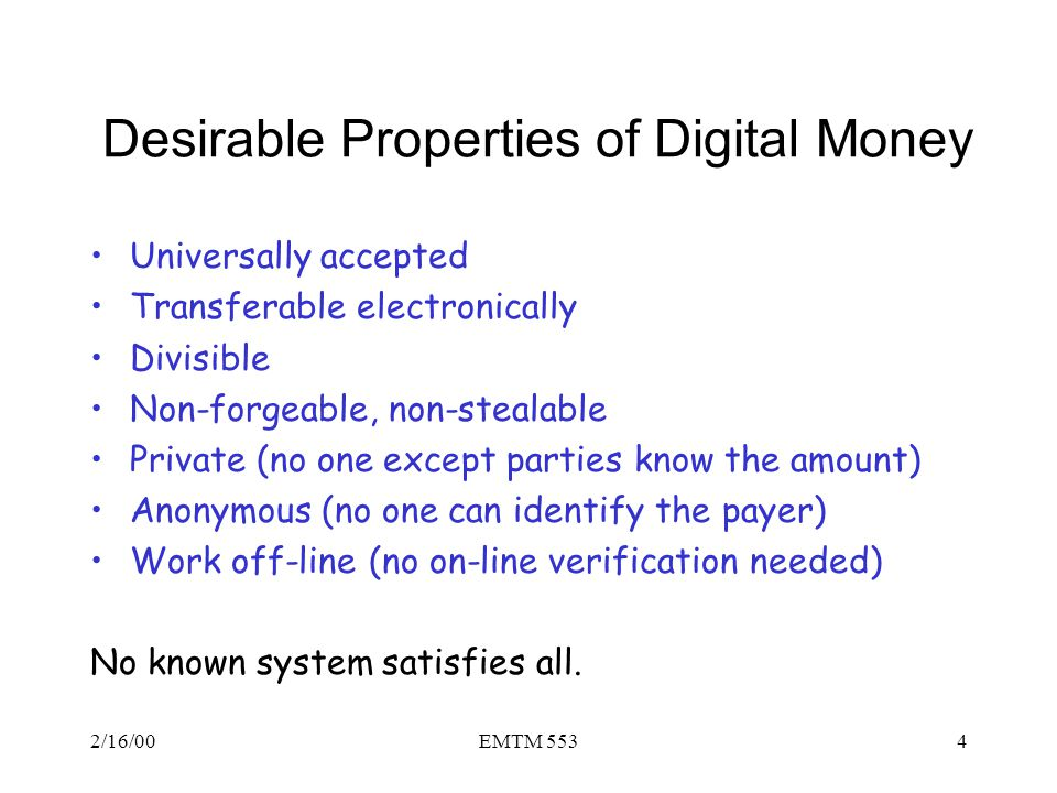 Desirable Properties of Digital Money