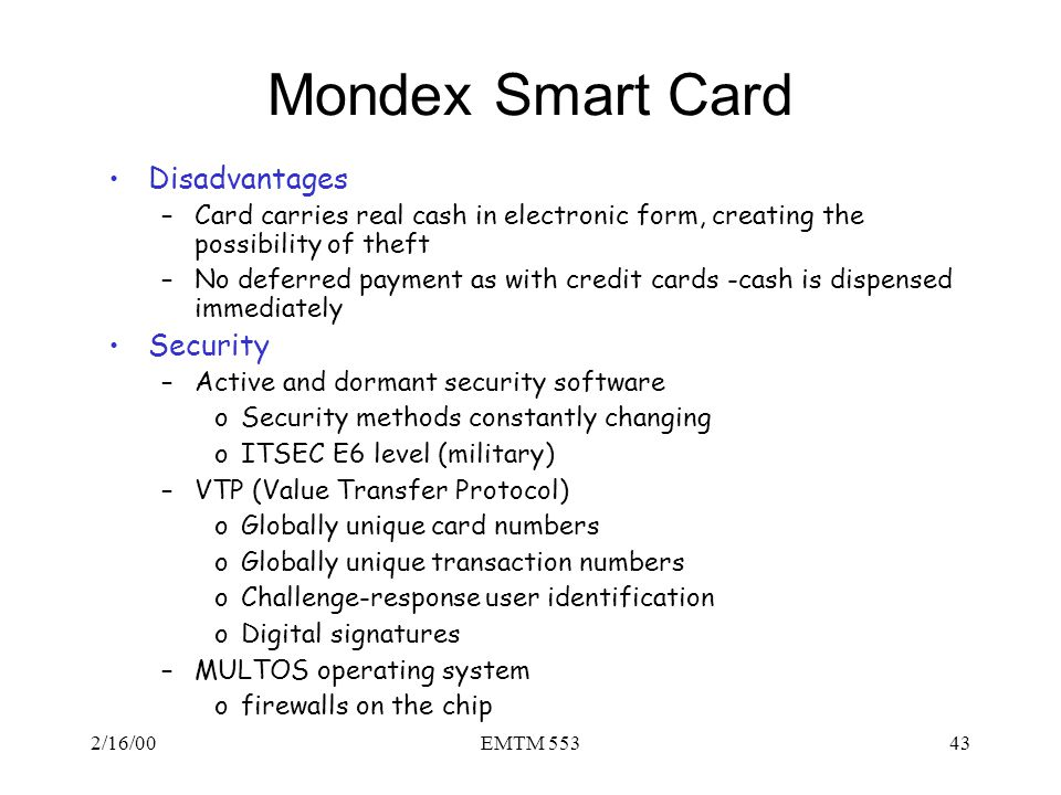 Mondex Smart Card Disadvantages Security