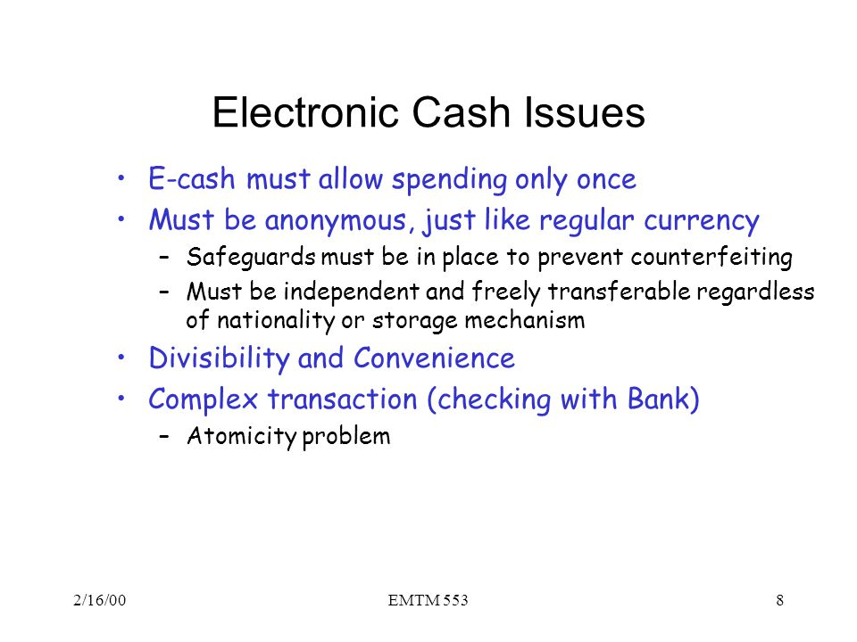 Electronic Cash Issues