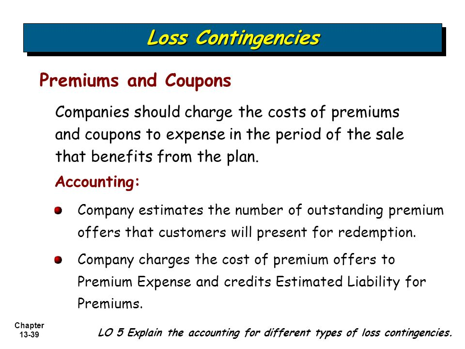Premiums and coupons accounting