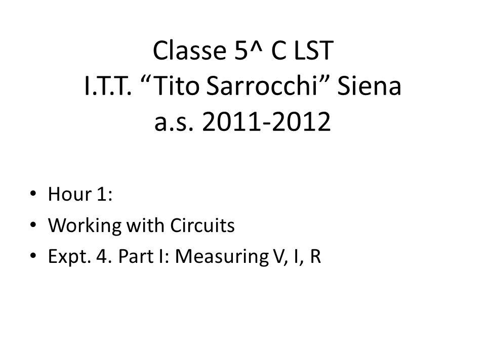 Classe 5^ C LST I.T.T. Tito Sarrocchi Siena a.s. 2011-2012