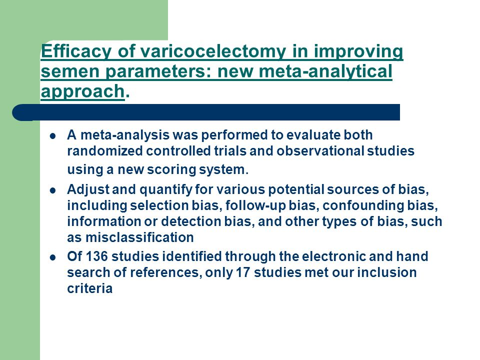 Efficacy of varicocelectomy in improving semen parameters: new meta-analytical approach.