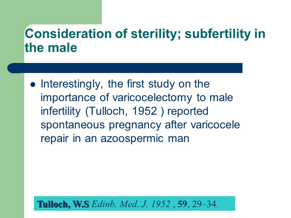 Consideration of sterility; subfertility in the male