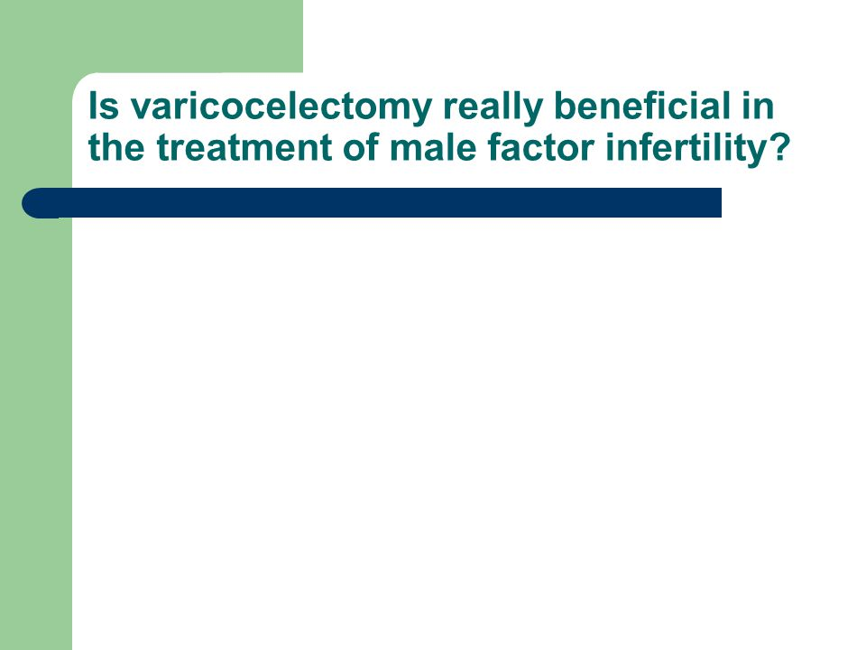 Is varicocelectomy really beneficial in the treatment of male factor infertility