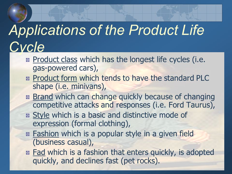 Applications of the Product Life Cycle