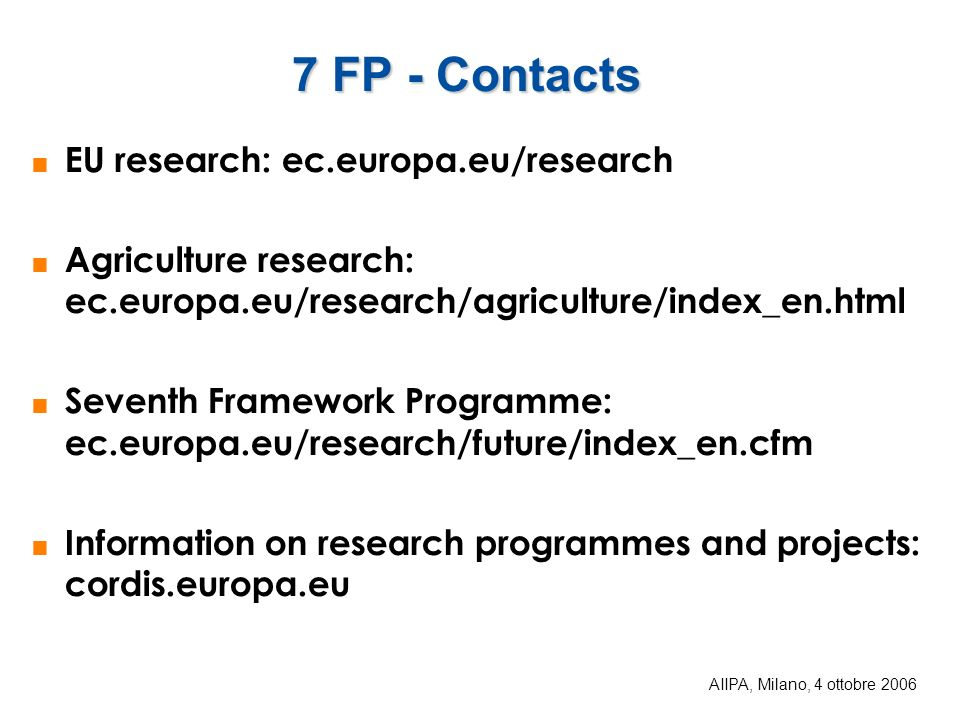 7 FP - Contacts EU research: ec.europa.eu/research