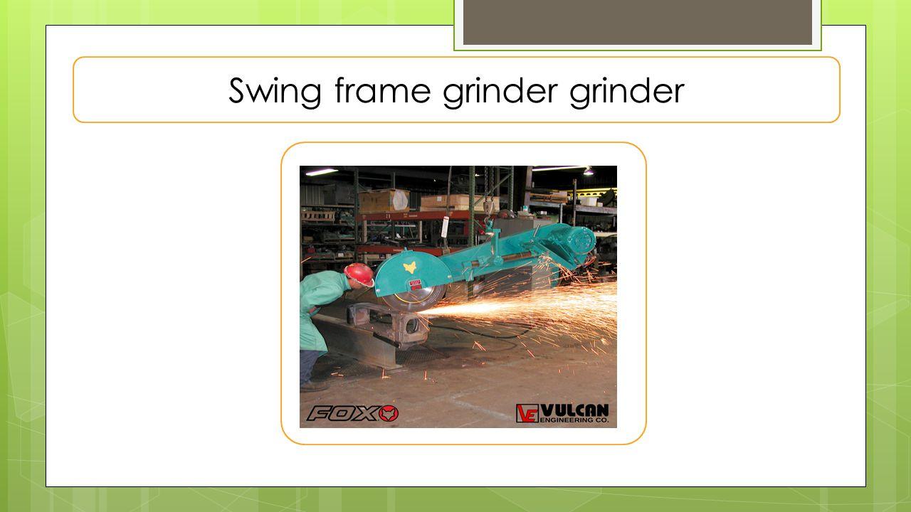 type of grinder machine