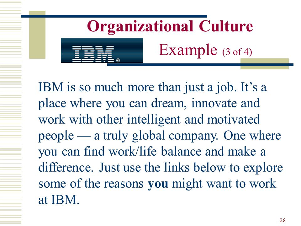 organizational culture can be one of How job seekers can evaluate organizational culture  research helps you  see the full picture of a workplace, not just the one management.