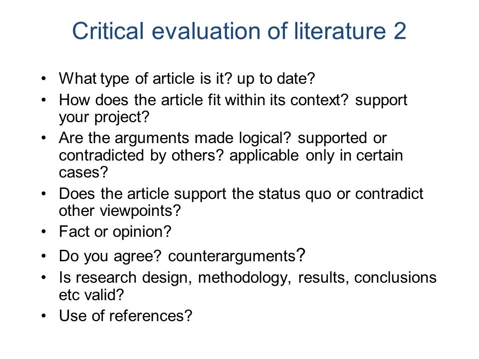 critical evaluation of literature This attitude is best described as detached evaluation  now you can start to write the first draft of your expository essay/literature  the critical essay is.