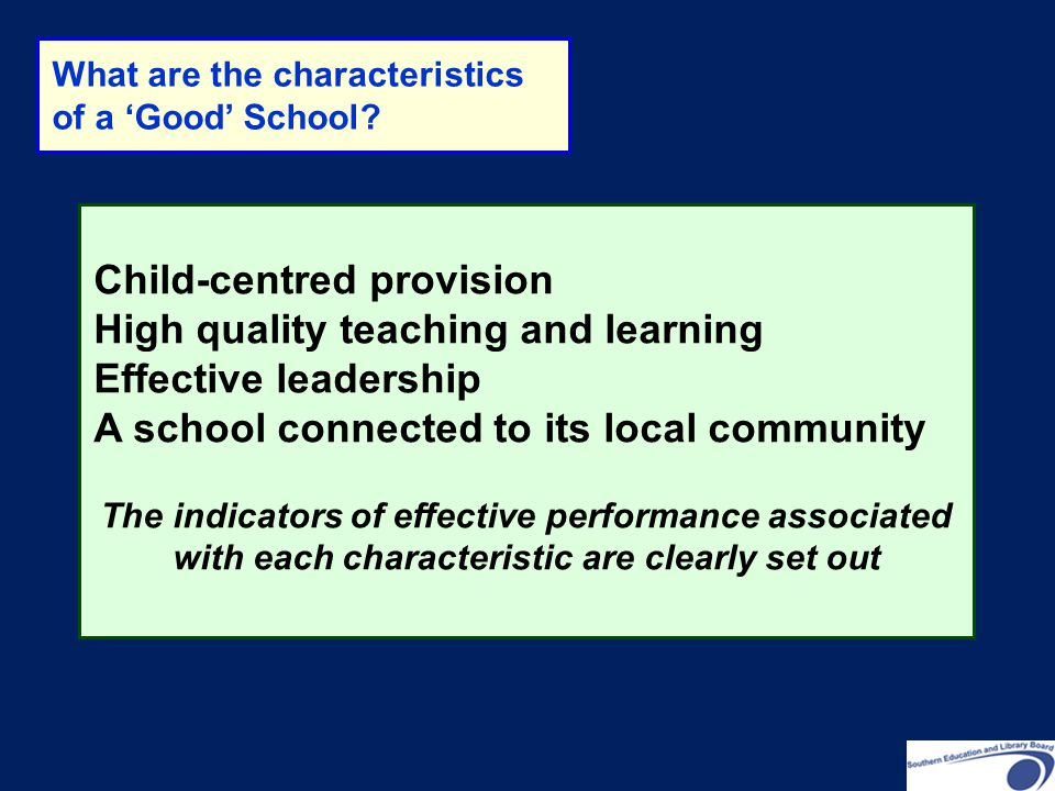 Child-centred provision High quality teaching and learning