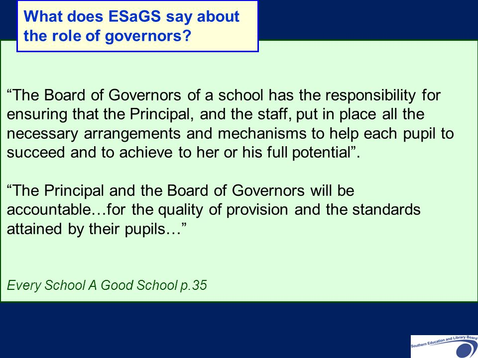 What does ESaGS say about the role of governors