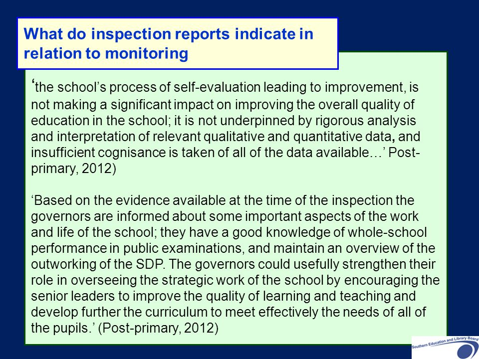 What do inspection reports indicate in relation to monitoring