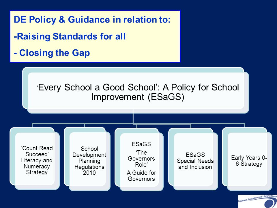 DE Policy & Guidance in relation to: -Raising Standards for all