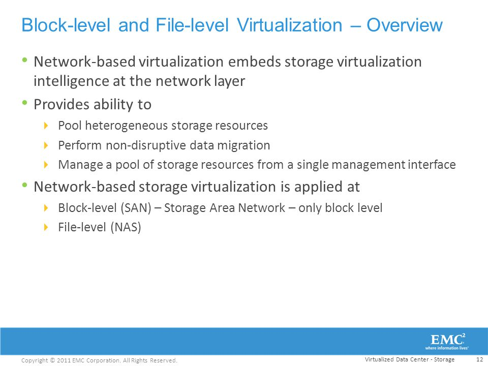 Block-level and File-level Virtualization – Overview