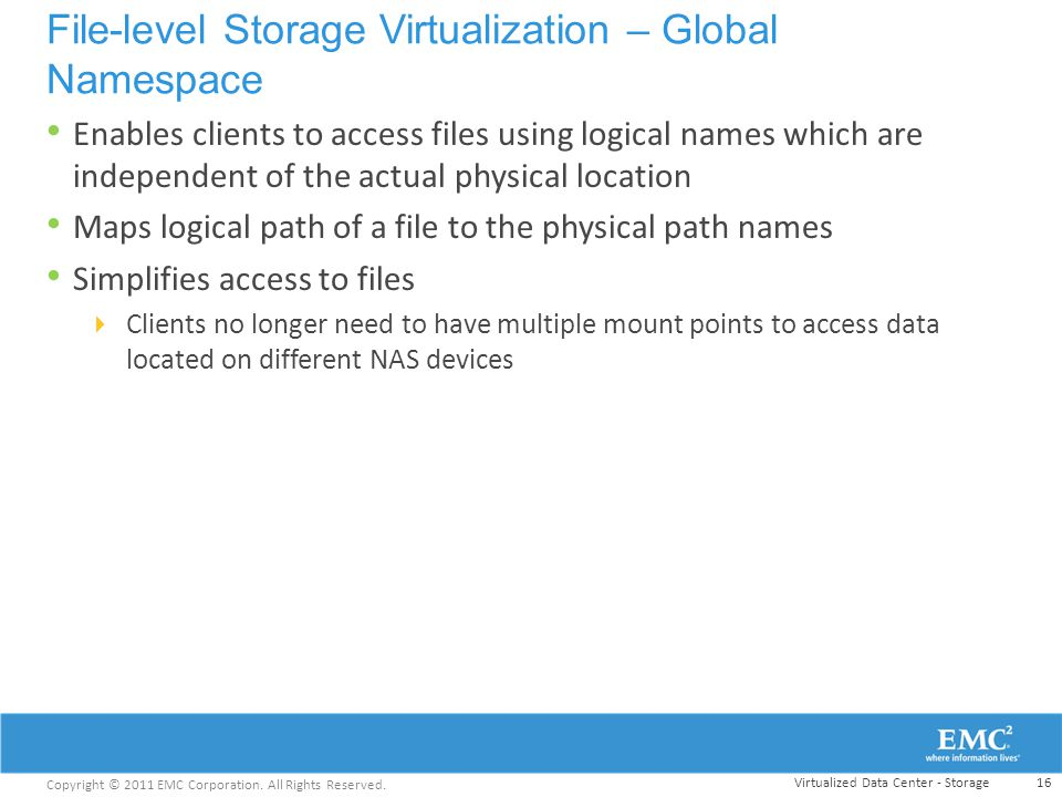 File-level Storage Virtualization – Global Namespace