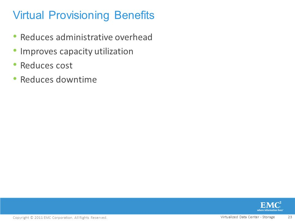 Virtual Provisioning Benefits