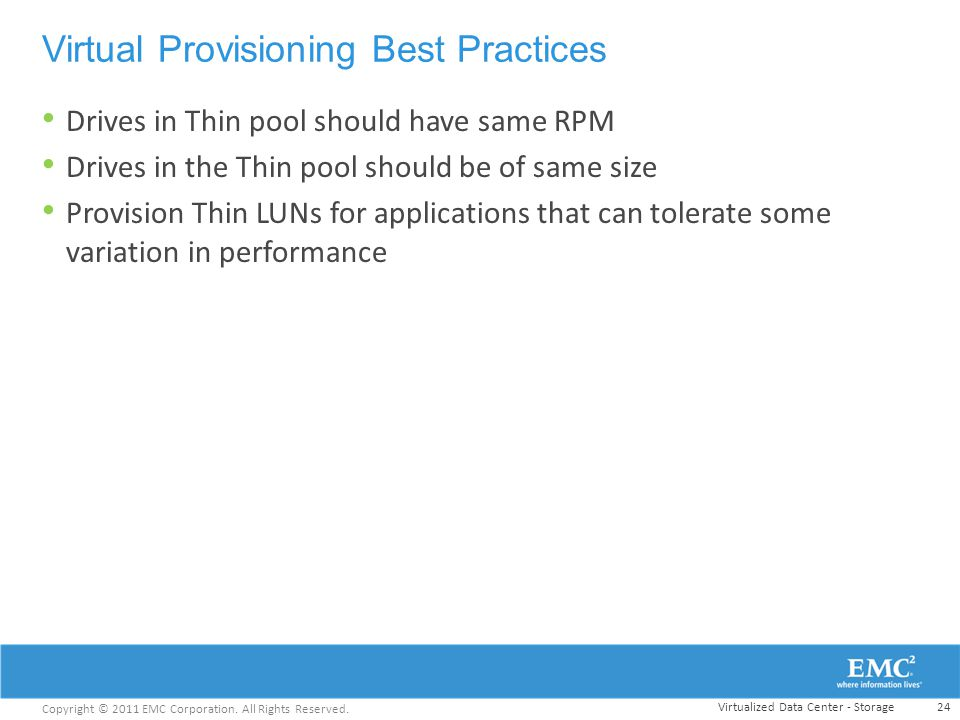 Virtual Provisioning Best Practices