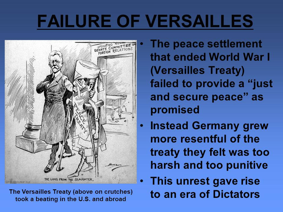 an analysis of the harshness of the treaty of versailles which ended the world war one The treaty of versailles was established on june 28, 1919 by the big three which were david lloyd george, georges clemenceau, and woodrow wilson after periods of argument on what the treaty should establish, it was concluded that germany is to be blamed for world war i.