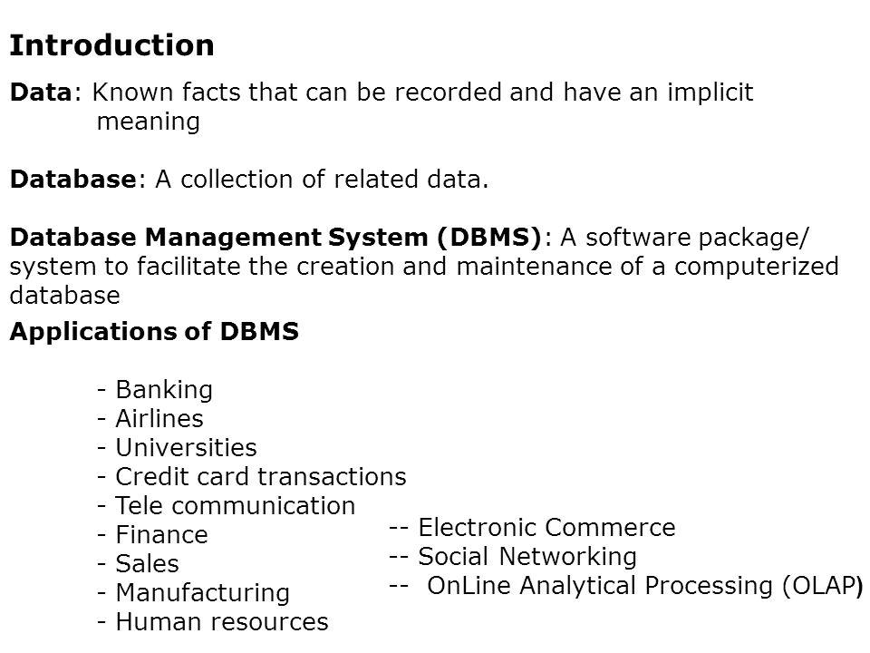 Unit I Data Base System Applications Data Base System Vs