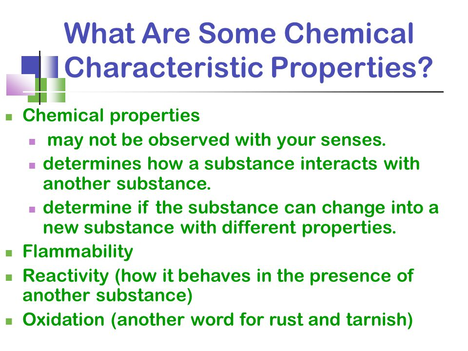 What Are Some Chemical Characteristic Properties