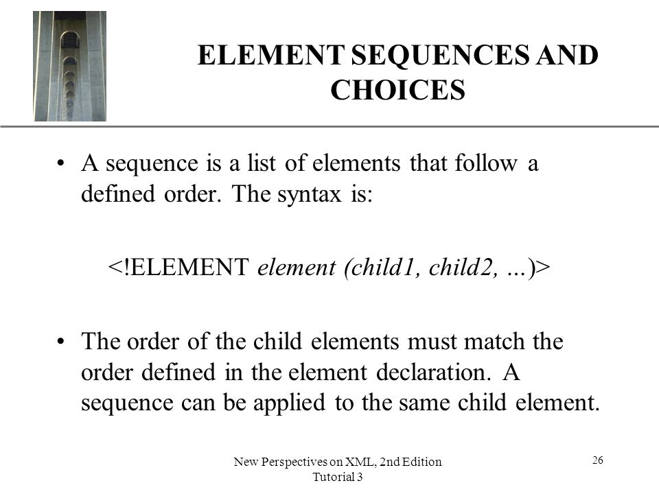 ELEMENT SEQUENCES AND CHOICES