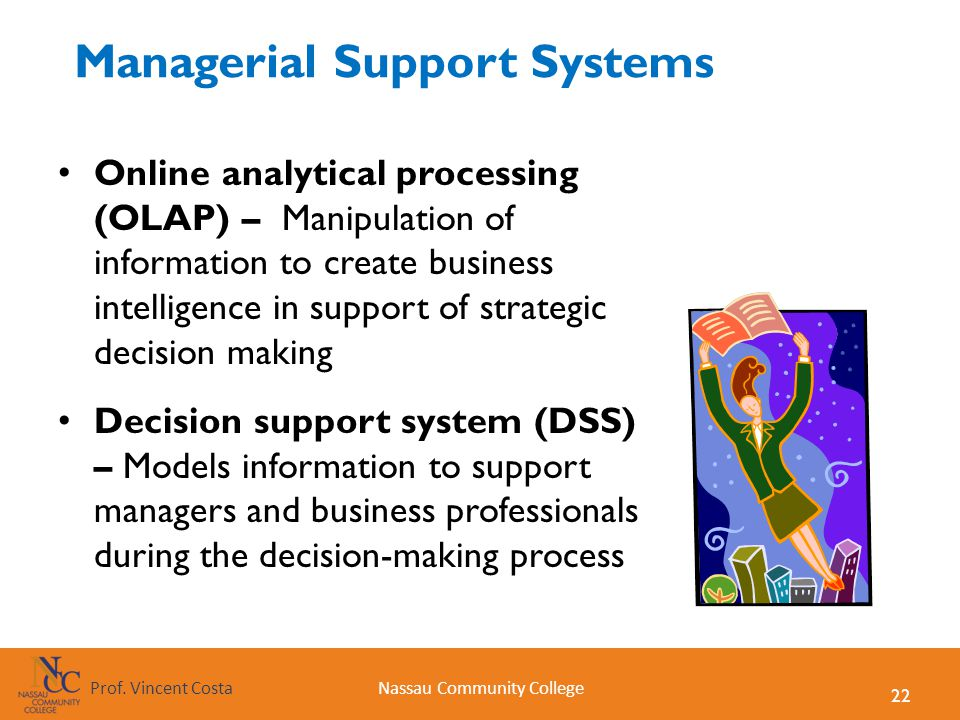 decision support system and managerial decision A brief look at the relation of that decision support systems have to knowledge management.