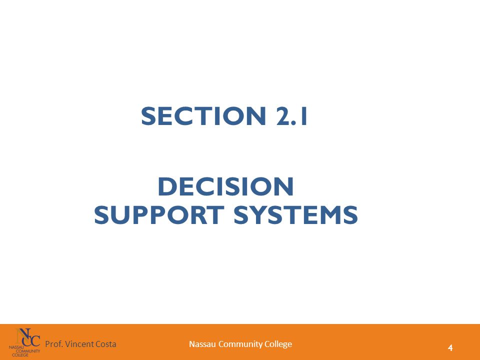 SECTION 2.1 DECISION SUPPORT SYSTEMS