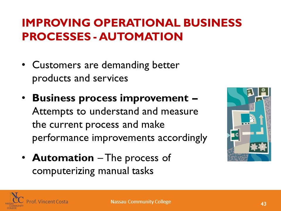 IMPROVING OPERATIONAL BUSINESS PROCESSES - AUTOMATION