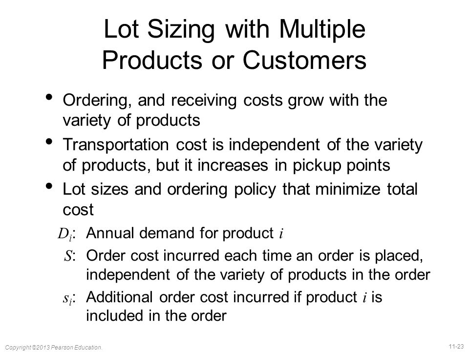 Lot Sizing with Multiple Products or Customers