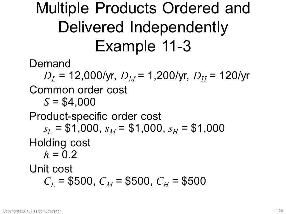 Multiple Products Ordered and Delivered Independently Example 11-3