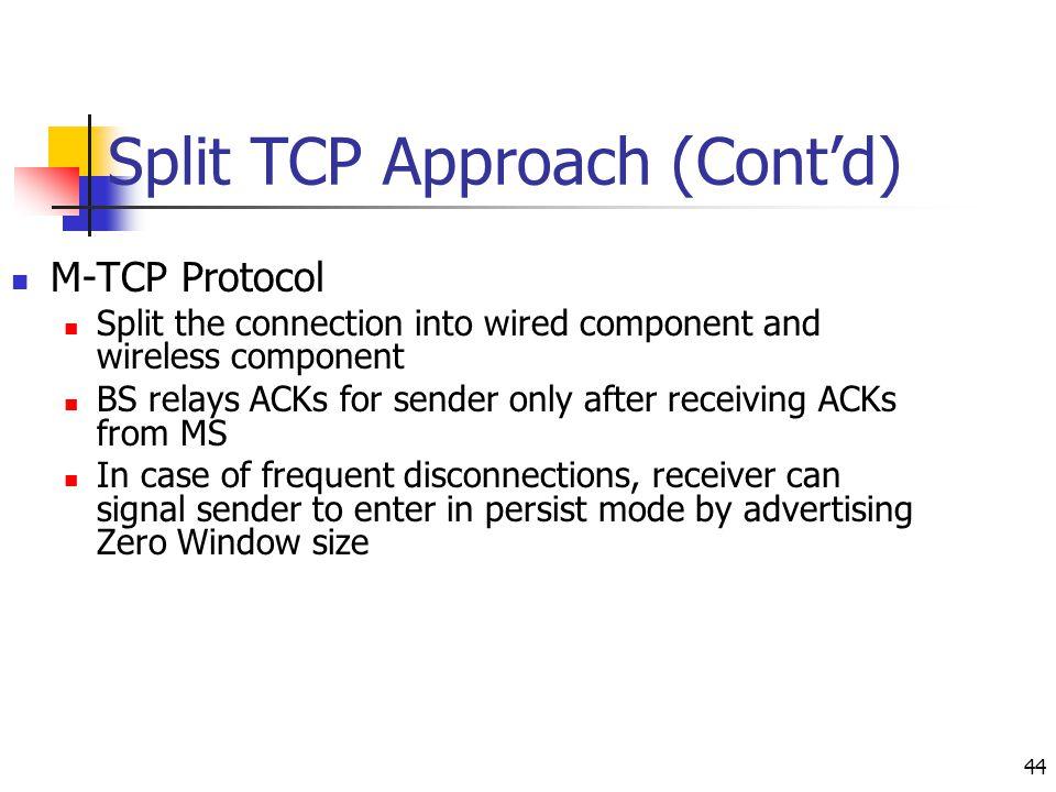 Split TCP Approach (Cont'd)