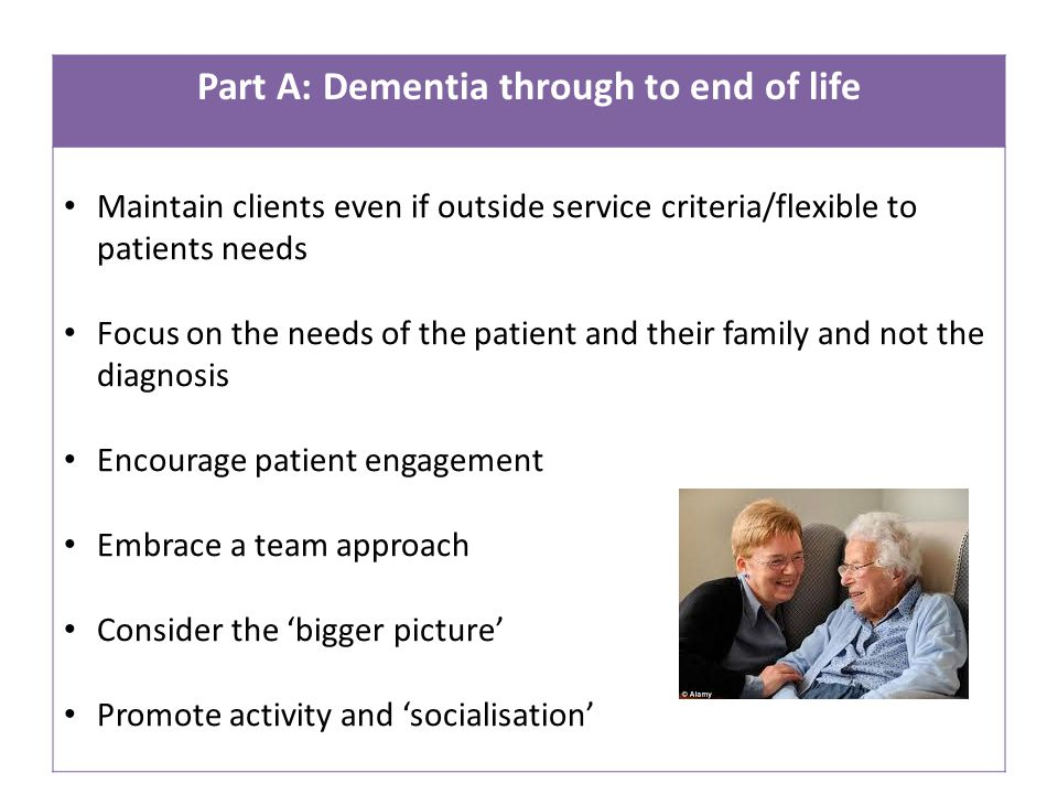 Part A: Dementia through to end of life
