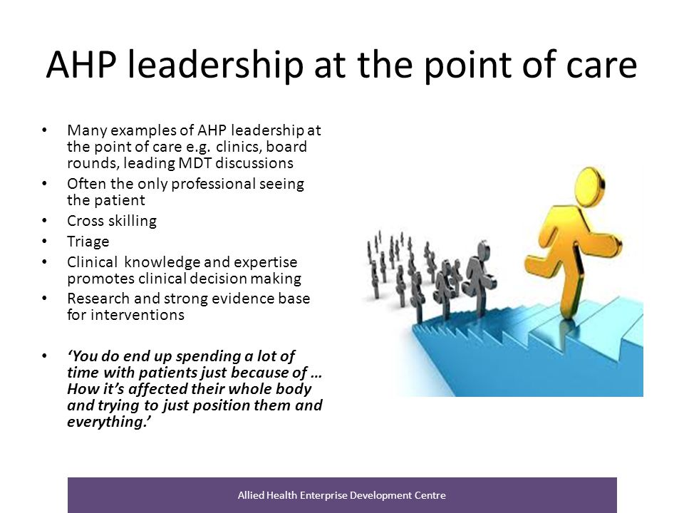 AHP leadership at the point of care