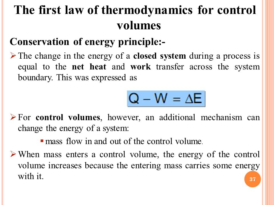 an analysis of the first law of thermodynamics Ch 5 - the first law of thermodynamics: open systems: back to top of this  10c-1 - analysis of a dual evaporator v-c refrigeration system lesson d - heat pump.