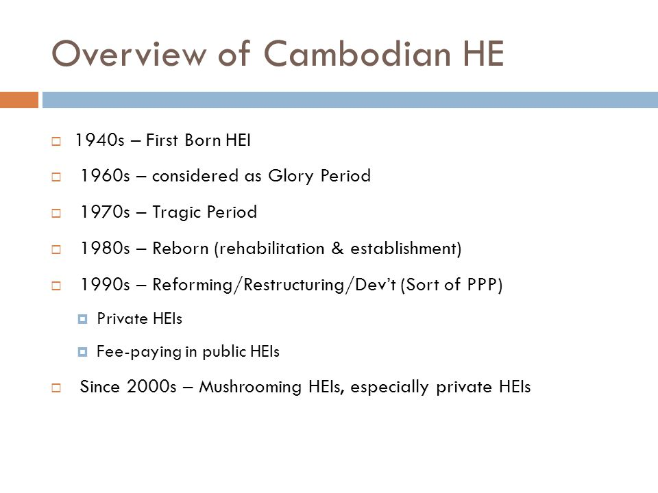 Overview of Cambodian HE
