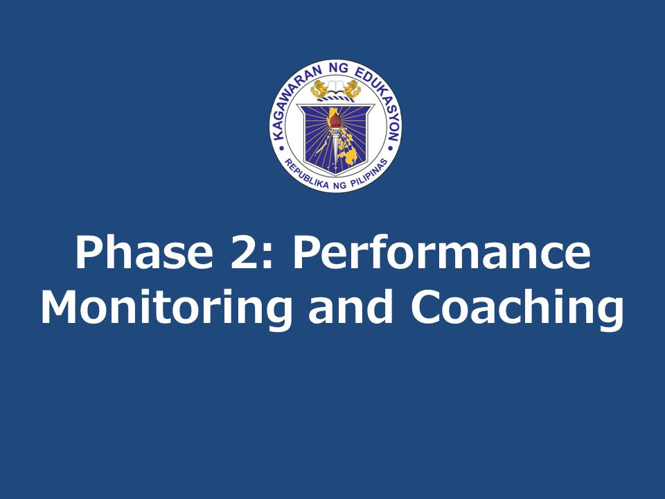 Phase 2: Performance Monitoring and Coaching
