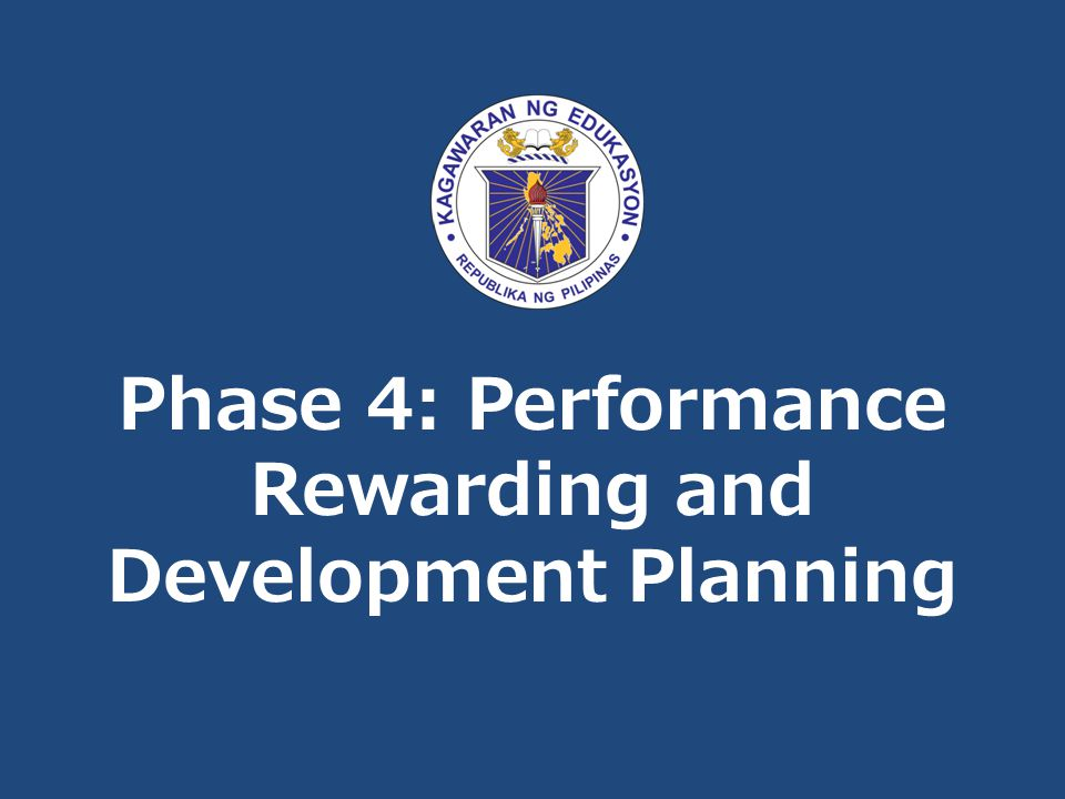 Phase 4: Performance Rewarding and Development Planning
