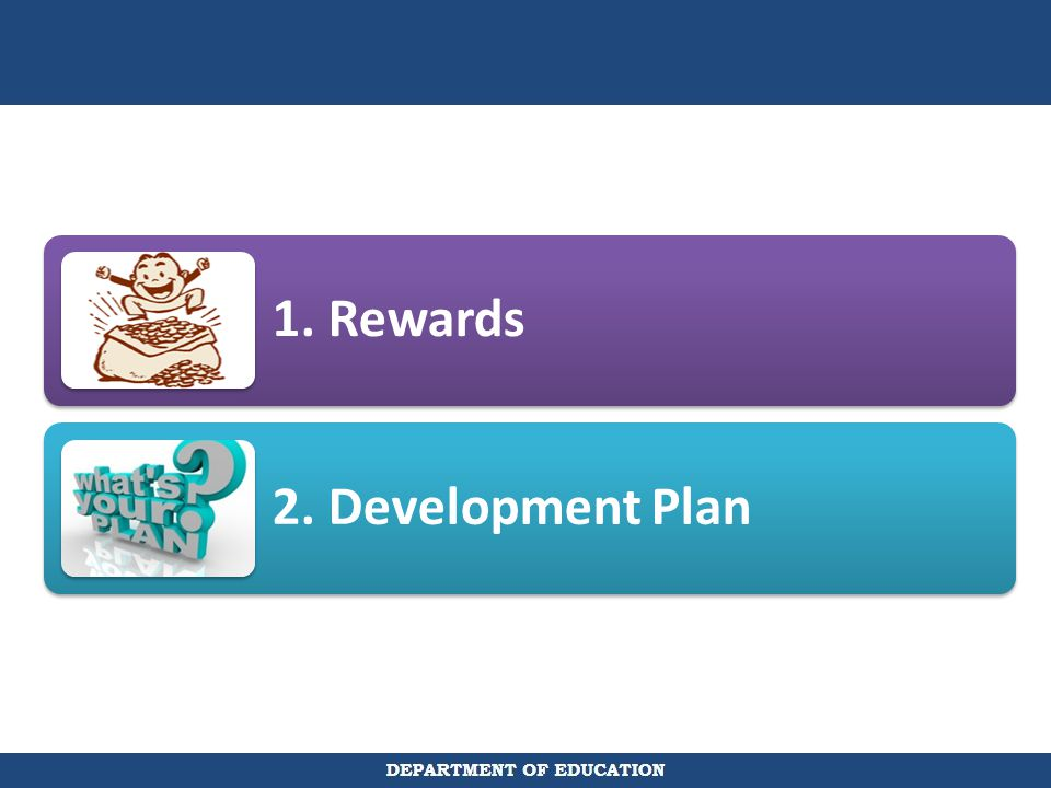 1. Rewards 2. Development Plan