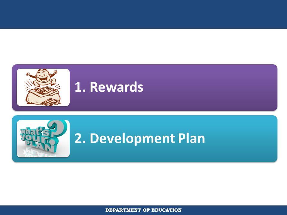 1. Rewards 2. Development Plan