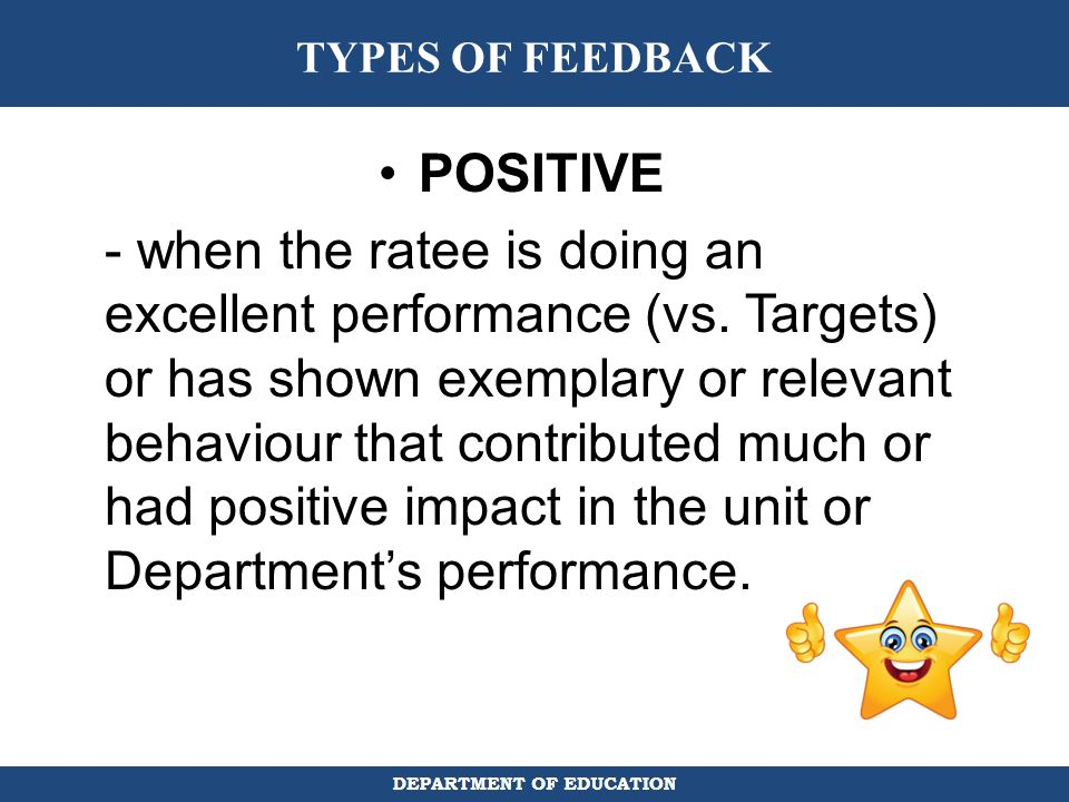 TYPES OF FEEDBACK POSITIVE.