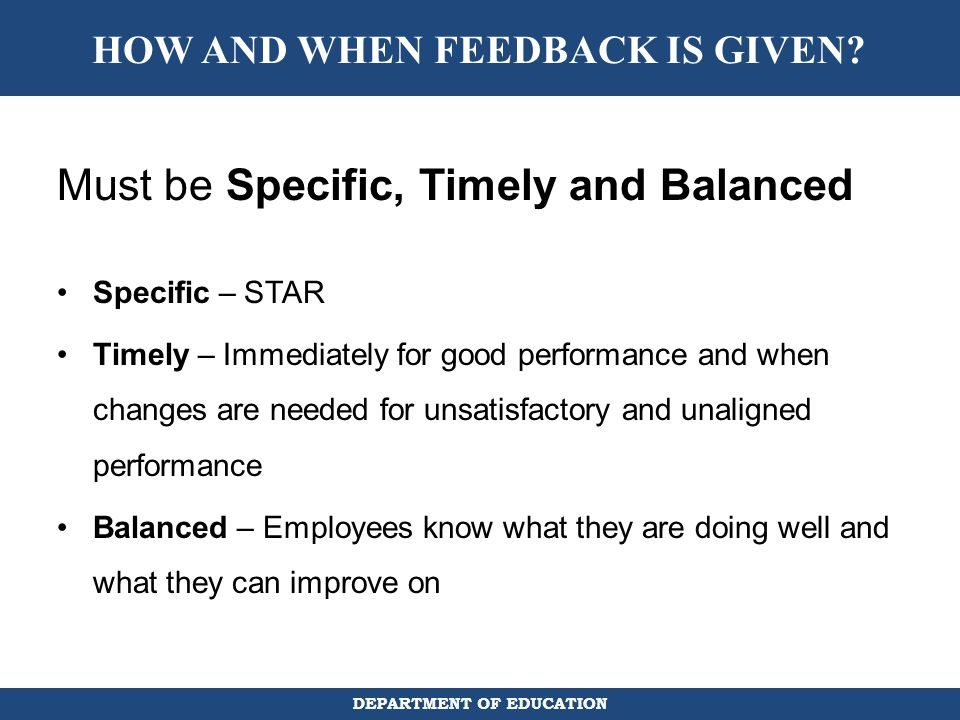 HOW AND WHEN FEEDBACK IS GIVEN