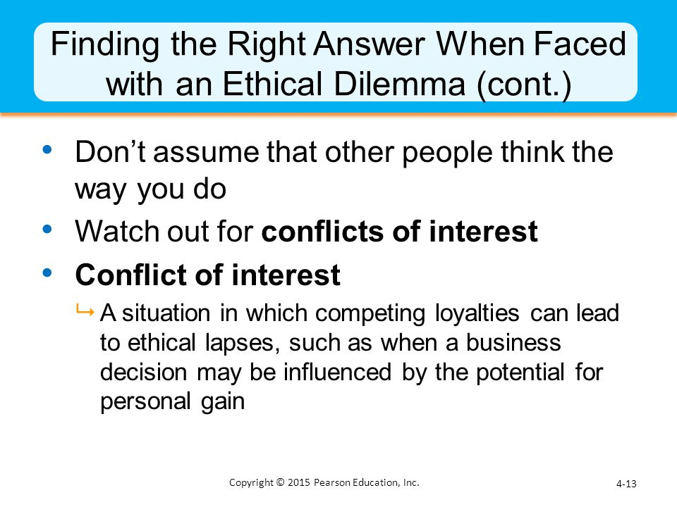 Finding the Right Answer When Faced with an Ethical Dilemma (cont.)