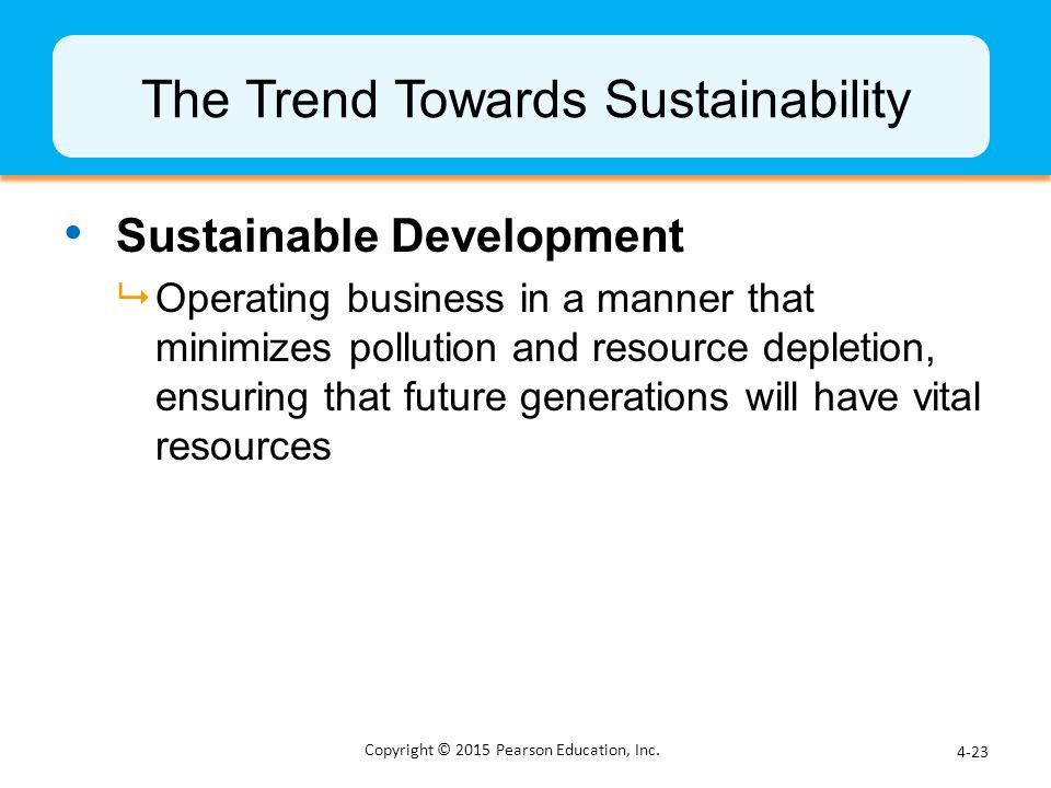 The Trend Towards Sustainability
