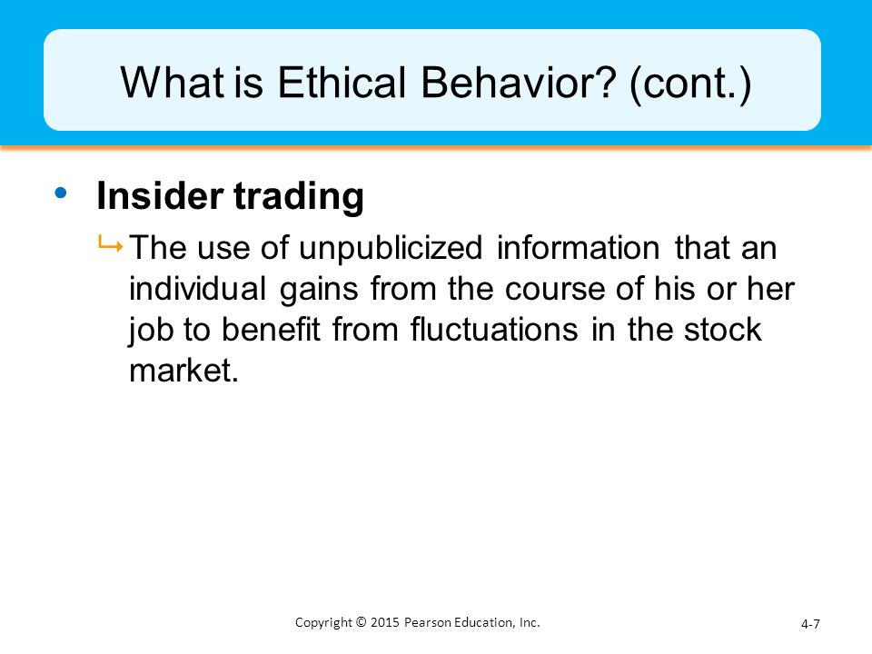 What is Ethical Behavior (cont.)